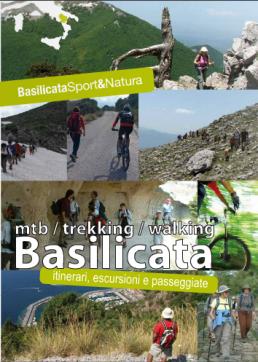 MTB/Trekking/Walking in Basilicata Itinerari, escursioni e passeggiate