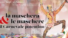 Potenza - La Maschera e le maschere: il carnevale potentino
