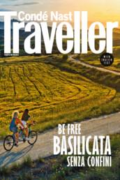 Condé Nast Traveller. Be free Basilicata senza confini
